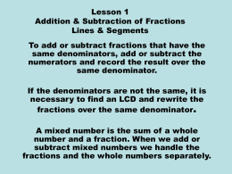 Lesson 1 Addition & Subtraction of Fractions Lines & Segments