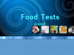Food Tests - Chemistry Resources for IB, AP, Alevel, GCSE