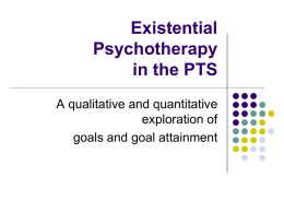Existential Psychotherapy in the PTS