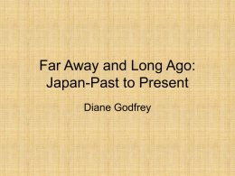 Long Ago and Far Away: Japan