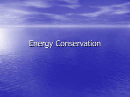 Energy Conservation - Science Education at Jefferson Lab
