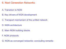 6. Next Generation Networks A. Transition to NGN B. Key