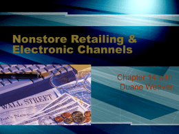 Non-store Retailing and Electronic Channels (Chp. 14)