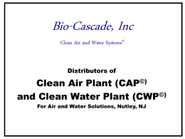 Bio-Cascade, Inc Clean Air and Water Systems