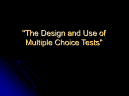 'The Design and Use of Multiple Choice Tests'