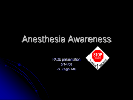 Anesthesia Awareness - Department of Anesthesiology
