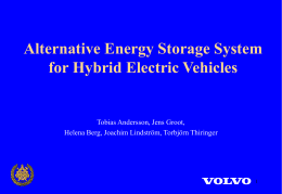 Battery – Electrochemical Capacitor Energy Storage for