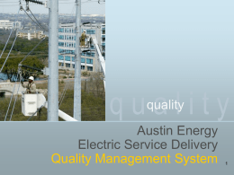 Electric Service Delivery Quality System