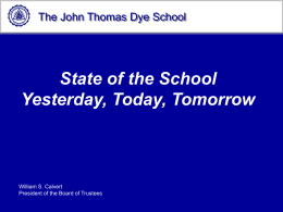 PowerPoint Presentation - The John Thomas Dye School