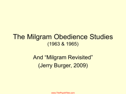 PowerPoint Presentation - The Milgram Obedience Study
