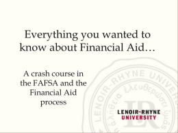 Everything you wanted to know about Financial Aid…