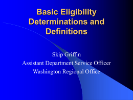 Basic Eligibility Determinations and Definitions
