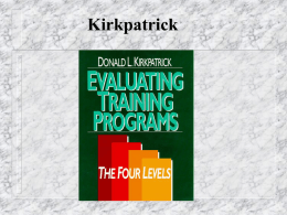 Evaluating Training Programs By Kirkpatrick