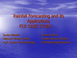 Rainfall Forecasting and its Applications FIJI CASE STUDY