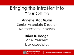 Bringing the IntraNet Into Your Office