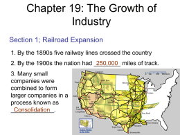 Chapter 19 : The Growth of Industry