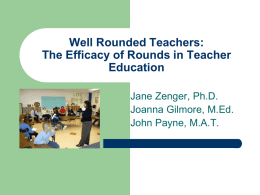 Well Rounded Teachers: The Efficacy of Rounds in Teacher