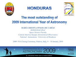 HONDURAS The most outstanding of 2009 International Year