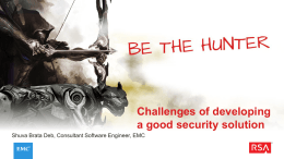 Challenges of developing a good security solution