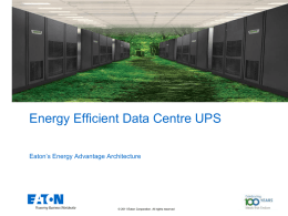 Energy Efficient UPS Technology (9390 & 9395, ESS-VMMS
