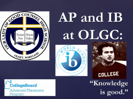 AP and IB at OLGC - Our Lady of Good Counsel High School