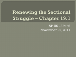 Renewing the Sectional Struggle – Chapter 19.1