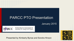 PARCC PTO Presentation - South Brunswick School District