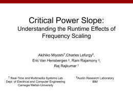 Critical Power Slope: Understanding the Runtime Effects of