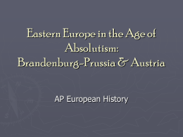 Eastern Europe in the Age of Absolutism: Brandenburg