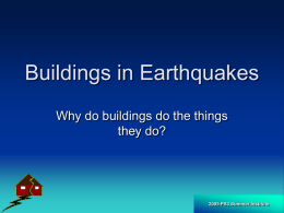 Buildings in Earthquakes - San Jose State University