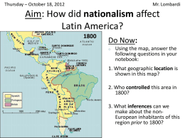 Aim: How did nationalism affect Latin America?