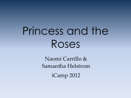 Princess and the Roses - University of California, Irvine