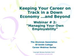 "Smith Career Connector Webinar # 2: ""Managing Your Own"