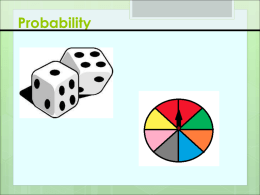 Probability What are your changes?