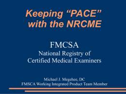 "Keeping ""PACE"" with the NRCME"