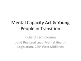 Mental Capacity Act & Young People in Transition