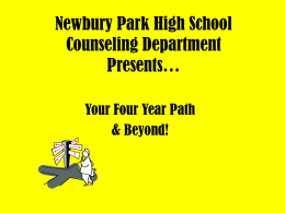 Newbury Park High School Counseling Department Presents…