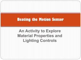 Beating the Motion Sensor