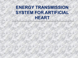 ENERGY TRANSMISSION SYSTEM FOR ARTIFICIAL HEART