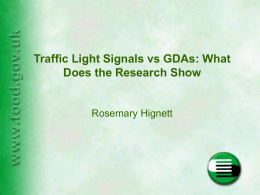 Traffic Light Signals vs GDAs: What Does the research show