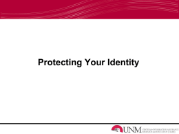 Protecting Your Identity - University of New Mexico