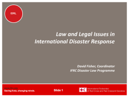 Law and Legal Issues in International Disaster