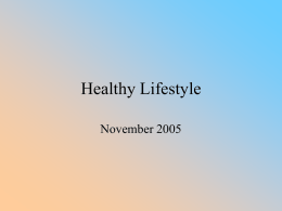 Healthy Lifestyle/Weight Maintenance