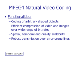 MPEG4 Natural Video Coding