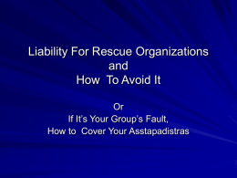 Liability For Rescue Organizations and How To Avoid It
