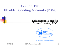 Section 125 Flexible Spending Accounts (FSAs)