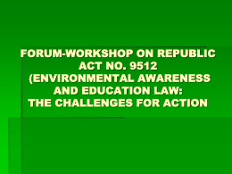 FORUM-WORKSHOP ON REPUBLIC ACT NO. 9512 …