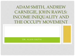 Adam Smith, Andrew Carnegie, John Rawls: Income Inequality