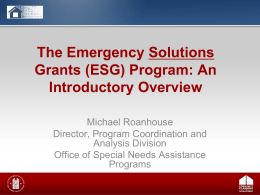Overview of the Emergency Solutions Grants (ESG) Program