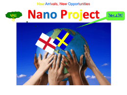 New Arrivals, New Opportunities Nano Project